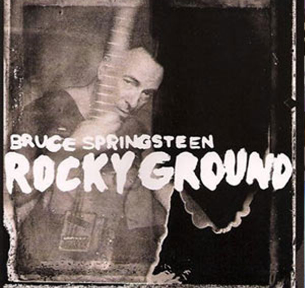 bruce springsteen-rocky ground